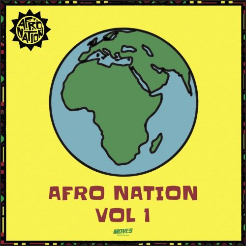 Afronation Cover 500x500 - Afronation - Afronation Vol. 1 (Full Album)