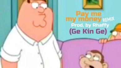 Photo of Dammy Krane ft. Medikal & B4bonah – Pay Me My Money (Remix)
