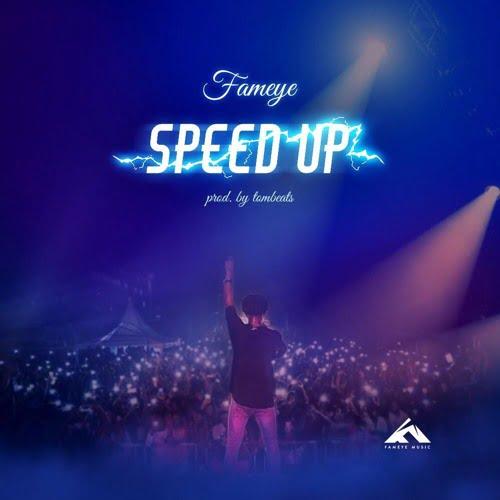 New Fameye - Fameye - Speed Up (Prod. by Tom Beatz)