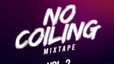 No Coiling Artwork 390x220 - DJ K Crakk - No Mixtape (Vol. 2)