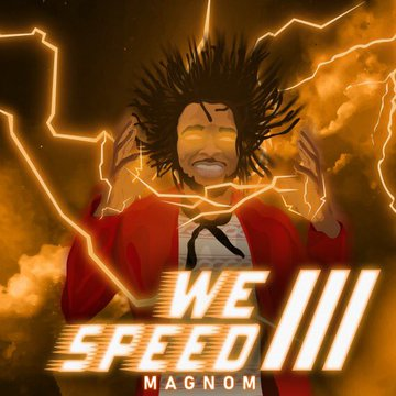 We Speed Cover Art - Magnom - We Speed 3 (Full Album)