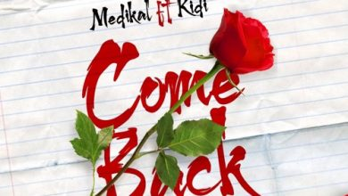 Medikal ft kidi 390x220 - Medikal ft. KiDi - Come Back (Prod. by MOGBeatz)