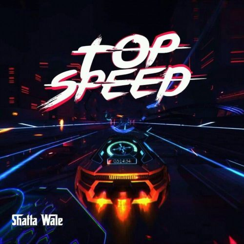 Shatta wale top speed 500x500 - Lyrics : Shatta Wale - Top Speed