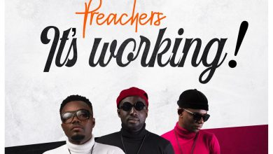 preachers itsworking 390x220 - Preachers - It's Working (Prod. by Replay Planet)