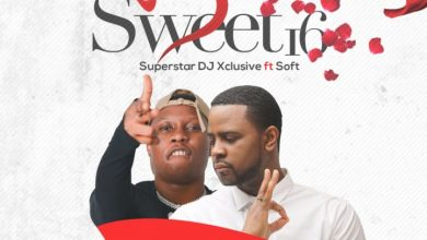 DJ Xclusive  390x220 - DJ Xclusive ft Soft - Sweet 16