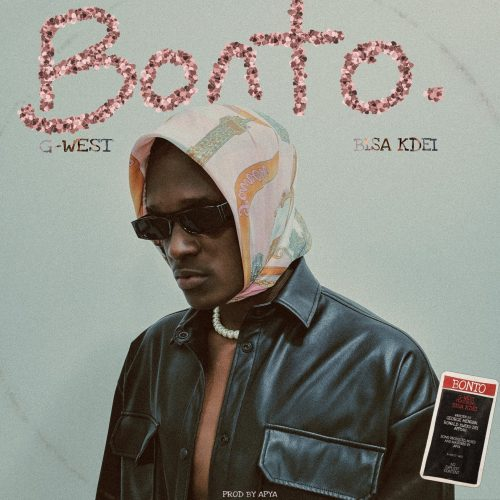 G West ft Bisa Kdei Bonto Prod by Apyawww dcleakers com mp3 image 500x500 - Lyrics : G-West ft. Bisa Kdei - Bonto (Prod. by Apya)