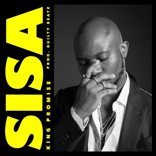 king promise sisa 500x500 - King Promise - Sisa (Prod. by GuiltyBeatz)