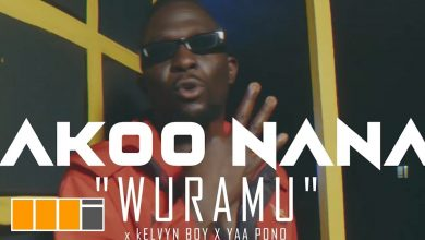 Photo of Akoo Nana ft. Kelvyn Boy & Yaa Pono – Wuramu (Official Video)
