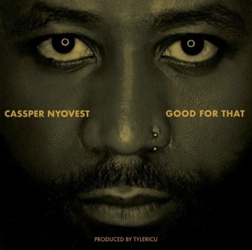 new cass - Cassper Nyovest – Good For That