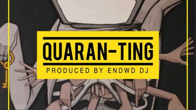 Photo of Endwd DJ – Quaran-Ting