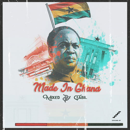 DJ Tabil made in - DJ Tabil - Made In Ghana (Mixtape)