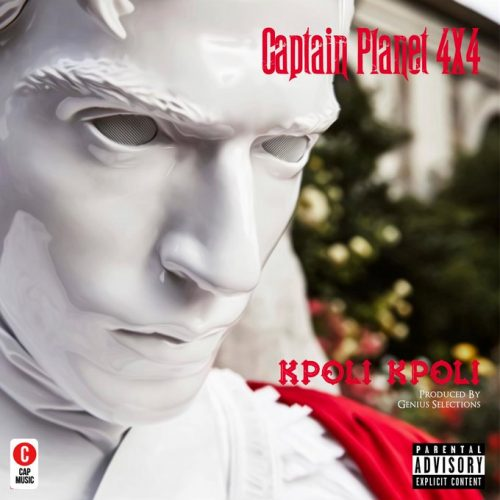 Captain planet kpo 500x500 - Captain Planet (4x4) - Kpoli Kpoli (Prod. by Genius Selection)