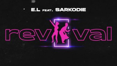 Photo of E.L ft Sarkodie – Revival (Prod. by PeeGH)