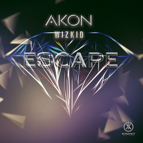 escape - Akon ft. Wizkid - Escape