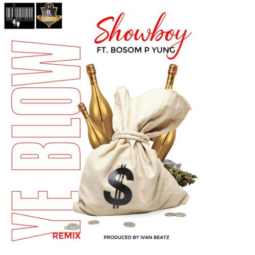 ye blow 500x500 - Showboy ft. Bosom P-Yung - Y3 Blow (Remix)(Prod. by Ivan Beatz)