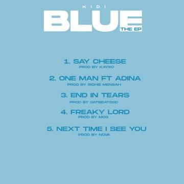Blue EP Tracklist - KiDi - Blue (Full Album)