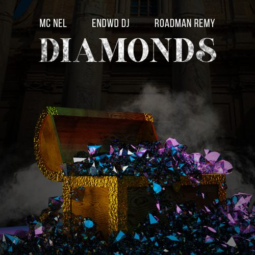 Diamonds main cover 500x500 - MC Nel & Endwd DJ - Diamonds ft Roadman Remy