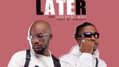 Photo of Mr Drew – Later ft. Kelvyn Boy