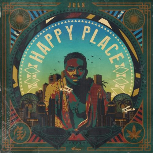 happy place 500x500 - Juls - Happy Place (Full Album)