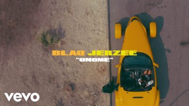 Photo of Blaq Jerzee – Onome (Official Video)