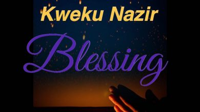 Photo of Kwaku Nazir – Blessing (Mixed By Yaw Spoky)