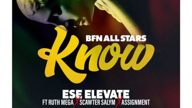 Ese Elevate Know 390x220 - Ese Elevate - Know ft Ruth Mega, Scawter Salym & Assignment