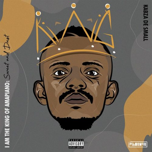 Kabza De Small ft Madumane Wizkid Burna Boy Cassper Nyovest Sponono www dcleakers com  mp3 image 500x500 - Kabza De Small - I Am the King of Amapiano: Sweet & Dust (Full Album)