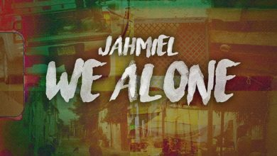 Photo of Jahmiel – We Alone
