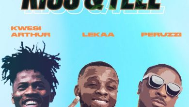 Photo of Lekaa – Kiss & Tell ft. Kwesi Arthur & Peruzzi