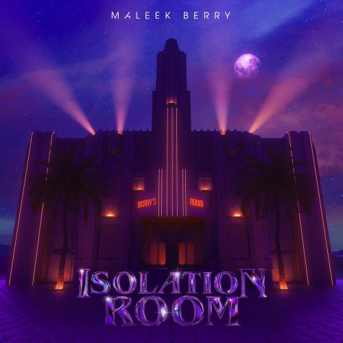 maleek berry isolation art 500x500 - Maleek Berry - Isolation Room (EP) (Full Album)