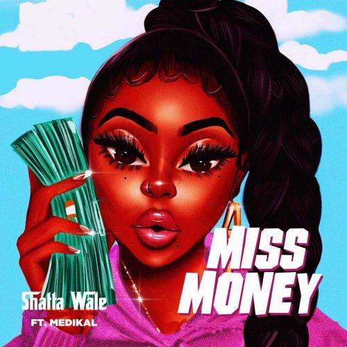 shatta wale miss money 500x500 - Shatta Wale - Miss Money ft. Medikal