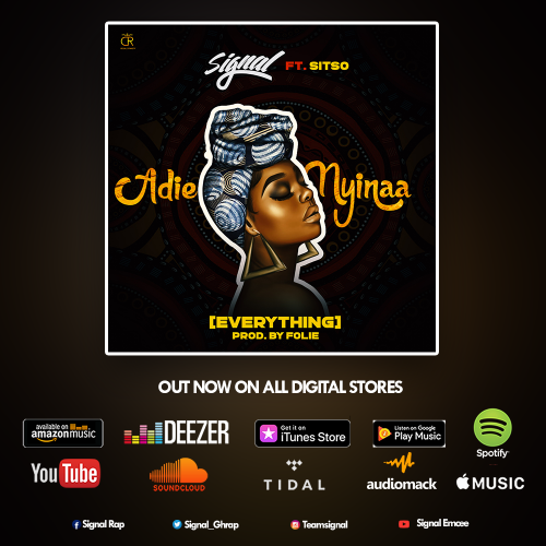 Signal ft Sitso Adie Nyinaa EverythingProd by Foliewww dcleakers com mp3 image 500x500 - Mr Eazi ft Major Lazer , Nicki Minaj & K4mo - Oh My Gawd