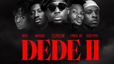 Photo of TeePhlow – Dede 2 ft Novo, Amerado, Kojo Vypa & Lyrical Joe