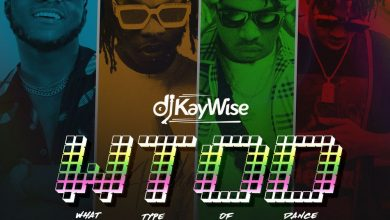 Photo of DJ Kaywise – What Type Of Dance ft. Mayorkun, Naira Marley & Zlatan