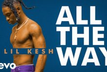Photo of Lil Kesh – All The Way (Official Video)