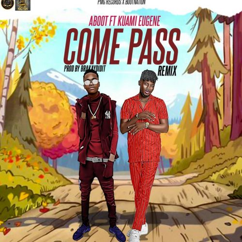 Come Pass Remix cover 500x500 - Aboot - Come Pass (Remix) ft. Kuami Eugene