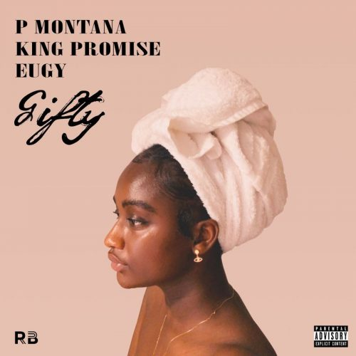 Gifty cover art 500x500 - P Montana ft. King Promise & Eugy - Gifty