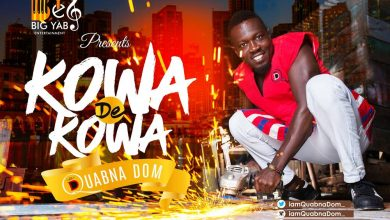 Quabna Dom artwork 390x220 - Quabna Dom teams up with Kaywa on his new song, 'Kowa De Kowa'