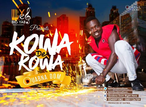 Quabna Dom artwork 500x368 - Don't focus on awards – Bisa Kdei advises musicians