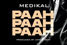 Photo of Medikal – Paah Paah Paah (Prod. by Unklebeatz)