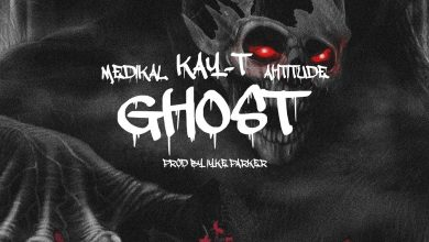Photo of Kay-T – Ghost ft. Medikal & Ahtitude