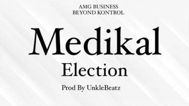 Medikal Election 390x220 - Medikal - Elections (Prod. by UnkleBeatz)