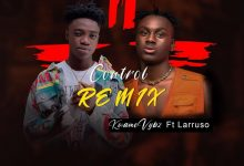 PHOTO 2020 11 19 11 33 24 1 220x150 - Kwame Vybz - Control (Remix) ft Larruso