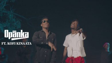 opanka hold on video 390x220 - Opanka - Hold On ft. Kofi Kinaata (Official Video)