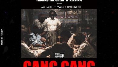 Gang Gang cover art 390x220 - Thomas The Great & Kelvin S ft Jay Bahd, Thywill & O'Kenneth - Gang Gang