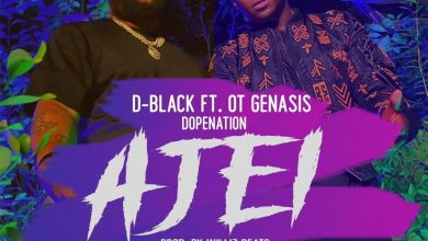 d black ajei 390x220 - D-Black & OT Genasis - Ajei ft. DopeNation (Prod. by Willis Beatz)