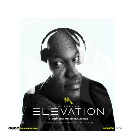 2 500x500 - DJ Mingle - Elevation (Birthday Mix)