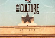IMG 20210107 WA0006 220x150 - DJ Lord - For The Culture (EP. 2)