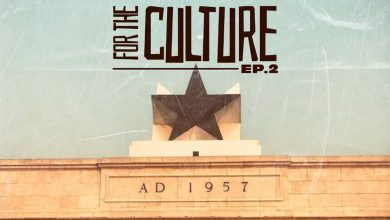 IMG 20210107 WA0006 390x220 - DJ Lord - For The Culture (EP. 2)