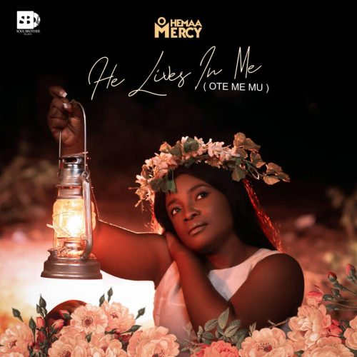 Ohemaa Mercy He Lives In Me 500x500 - Ohemaa Mercy - He Lives In Me ft. MOG Music (Ote Mi Mu)